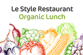 Le Style Organic Lunch