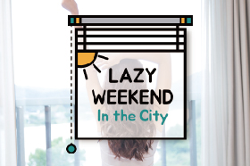 Lazy Weekend in the City - 기본 1인 조식포함