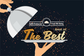 [Fresh 365 Dining] Best of The Best